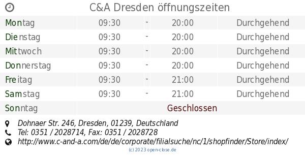Ca Dresden öffnungszeiten Dohnaer Str 246