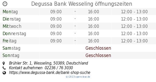 Degussa Bank Wesseling Offnungszeiten Bruhler Str 1