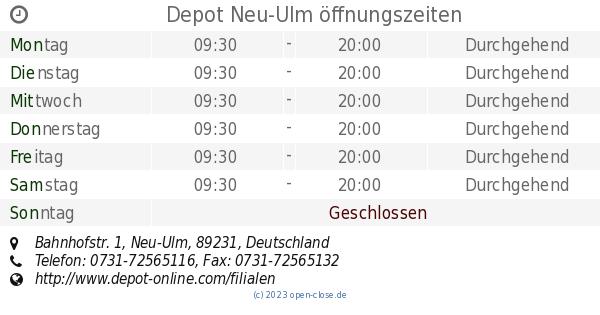 Depot Neu Ulm öffnungszeiten Bahnhofstr 1
