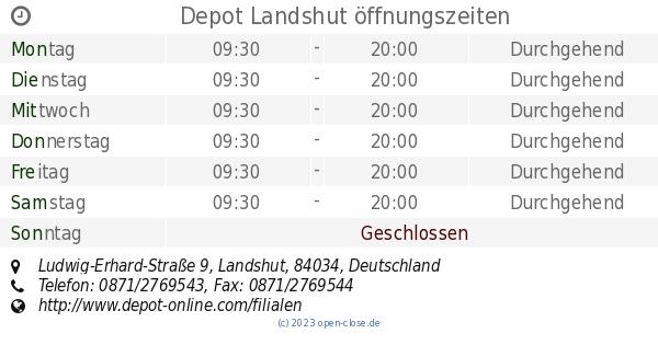 Depot Landshut öffnungszeiten Ludwig Erhard Straße 9