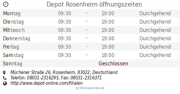 Depot Rosenheim öffnungszeiten Müchener Straße 26