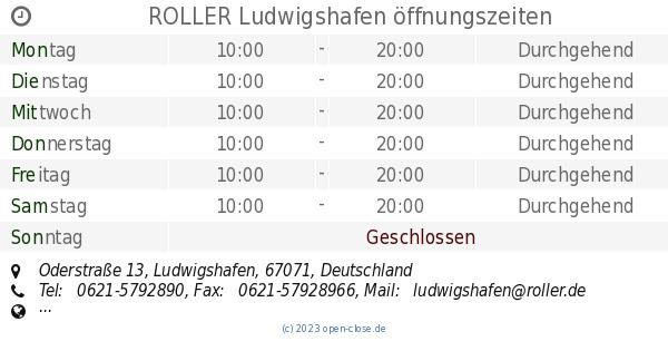 Roller Ludwigshafen öffnungszeiten Oderstraße 13