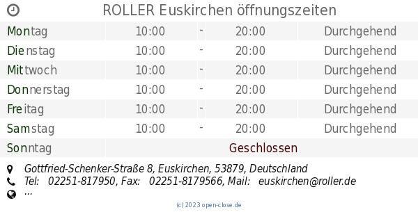 Roller Euskirchen öffnungszeiten Gottfried Schenker Straße 8