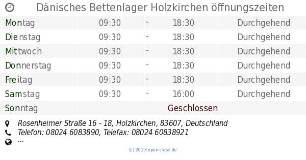 Dänisches Bettenlager Holzkirchen öffnungszeiten ...