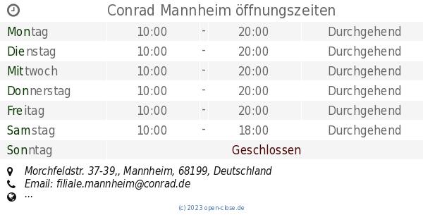 conrad mannheim öffnungszeiten