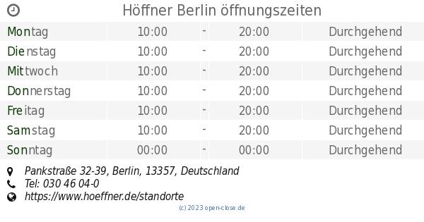 Höffner Berlin öffnungszeiten Pankstraße 32 39