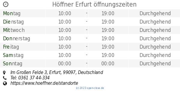 Höffner Erfurt öffnungszeiten Im Großen Felde 3